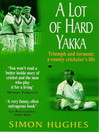 A Lot of Hard Yakka (eBook)